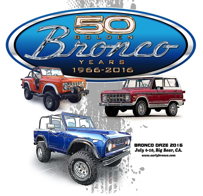 Bronco Daze and the 50th ANNIVERSARY - Early Bronco Registry